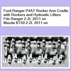 Ford Ranger PX P4AT Rocker Arm Assembly